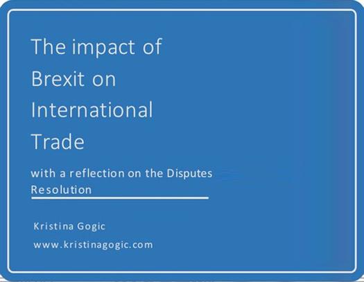 Utjecaj Brexita na međunarodnu trgovinu s osvrtom na rješavanje sporova